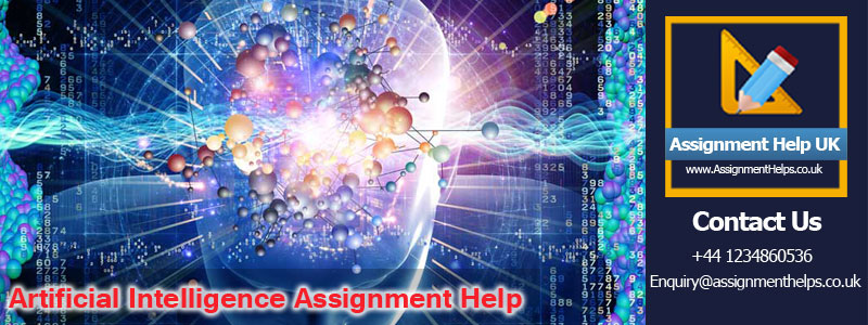Artificial Intelligence Assignment Help