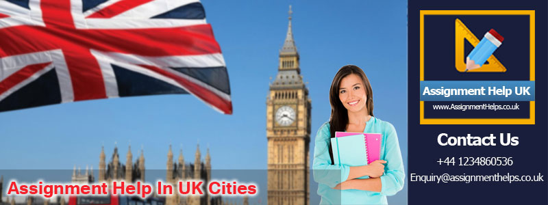 Assignment Writing Service in UK Cities